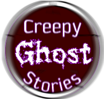 Creepy Ghost Stories